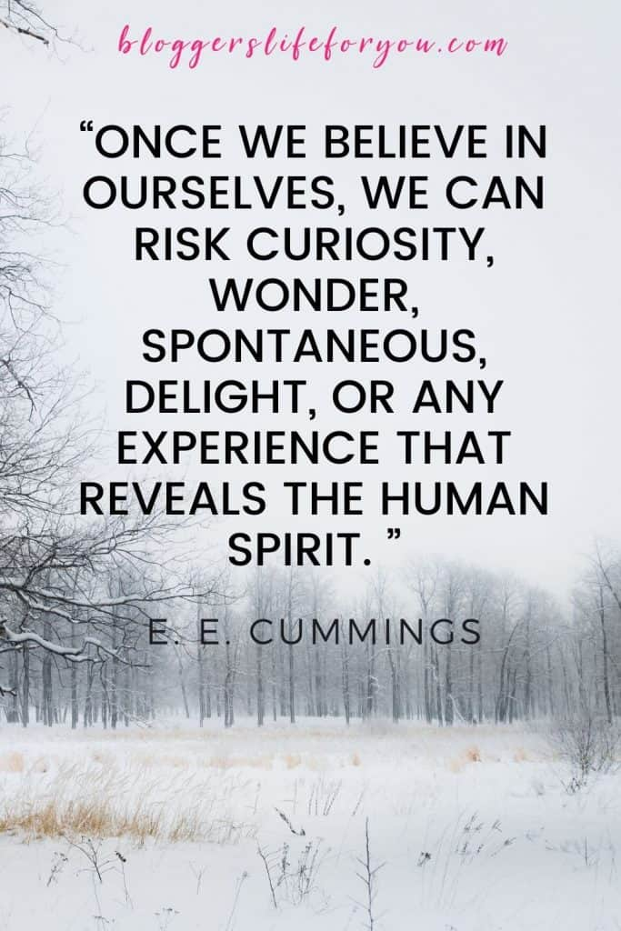 E. E. Cummings quote on a picture of snow and trees